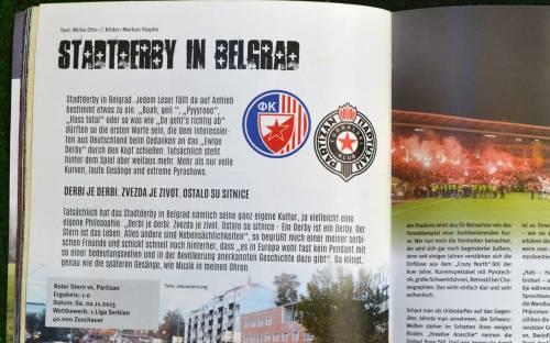 In Heft 30 berichtet Mirko Otto über das Derby Belgrad.