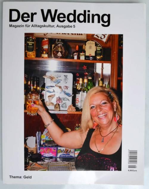 Der Wedding: Durchaus lesenswertes Magazin aus Berlin.